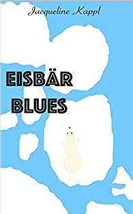 Eisbär Blues, selfpublished, 2017